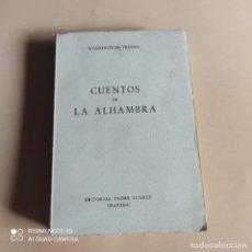 Libros de segunda mano: CUENTOS DE LA ALHAMBRA. WASHINGTON IRVING. 1959. EDITORIAL PADRE SUAREZ. 356 PAGS.. Lote 268917349