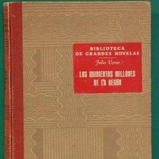 Libros de segunda mano: LOS QUINIENTOS MILLONES DE LA BEGÚN. JULIO VERNE. EDITORIAL RAMÓN SOPENA. 1941. Lote 268929599