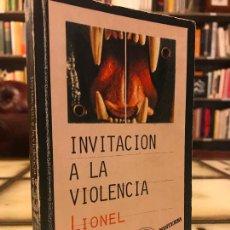 Libros de segunda mano: INVITACIÓN A LA VIOLENCIA. LIONEL WHITE. PEDIDO MÍNIMO 5€. Lote 268972479