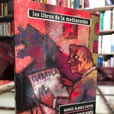 Libros de segunda mano: LOS COMUNICADOS DEL LOBO. MANUEL BLANCO CHIVITE. PEDIDO MÍNIMO 5€. Lote 268976319