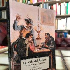 Libros de segunda mano: LA VIDA DEL BUSCÓN. FRANCISCO DE QUEVEDO. PEDIDO MÍNIMO 5€. Lote 268976534