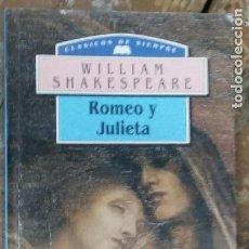 Libros de segunda mano: ROMEO Y JULIETA - SHAKESPEARE, WILLIAM. Lote 268976594