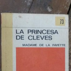Libros de segunda mano: BIBLIOTECA SALVAT - RTV NÚM. 98 - LA PRINCESA DE CLEVES - MADAME DE LA FAYETTE - 1971. Lote 268977079