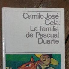 Libros de segunda mano: LA FAMILIA DE PASCUAL DUARTE DE CAMILO JOSE CELA. Lote 268977164