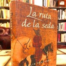 Libros de segunda mano: LA RUTA DE LA SEDA. COLIN FALCONER. PEDIDO MÍNIMO 5€. Lote 268978814