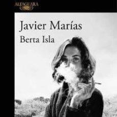 Libros de segunda mano: BERTA ISLA-JAVIER MARIAS-A ESTRENAR. Lote 268981559