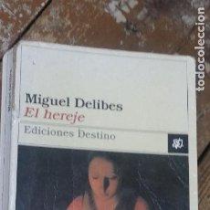 Libros de segunda mano: EL HEREJE - MIGUEL DELIBES. Lote 268983509