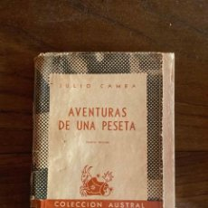 Libros de segunda mano: AVENTURAS DE UNA PESETA. JULIO COMBO. ESPASA- CALPE ARGENTINA. Lote 268987514