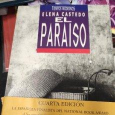 Libros de segunda mano: EL PARAÍSO - CASTEDO, ELENA. Lote 268988179