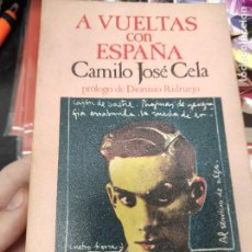 Libros de segunda mano: CAMILO JOSÉ CELA : A VUELTAS CON ESPAÑA (HORA H,. Lote 268988294