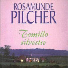 Libros de segunda mano: TOMILLO SILVESTRE DE ROSAMUNDE PILCHER. PLAZA & JANES. Lote 268992674