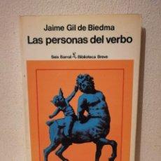 Libros de segunda mano: LIBRO - LAS PERSONAS DEL VERBO - VARIOS - JAIME GIL DE BIEDMA - SEIX BARRAL. Lote 269015344