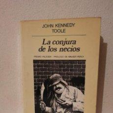 Libros de segunda mano: LIBRO -LA CONJURA DE LOS NECIOS - VARIOS -JOHN KENNEDY TOOLE - ANAGRAMA. Lote 269015409