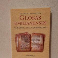 Libros de segunda mano: LIBRO - GLOSAS EMILIANENSES - VARIOS - SAN MILLÁN DE LA COGOLLA - CUNA DE LA LENGUA CASTELLANA. Lote 269015829