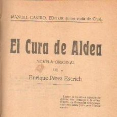 Libros de segunda mano: EL CURA DE ALDEA. TOMO SEGUNDO. PEREZ ESCRICH, ENRIQUE. A-NOVEN-068. Lote 269052158