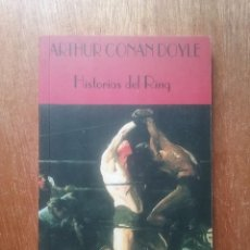Libros de segunda mano: HISTORIAS DEL RING, ARTHUR CONAN DOYLE, EL CLUB DIOGENES 17, VALDEMAR, 1994. Lote 269105268