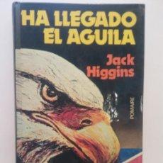 Libros de segunda mano: HA LLEGADO EL ÁGUILA. JACK HIGGINS. EDITORIAL POMAIRE. Lote 269113283