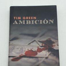 Libros de segunda mano: AMBICIÓN ( TIM GREEN ) BUEN ESTADO. Lote 269222478