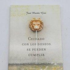 Libros de segunda mano: CUIDADO CON LOS DESEOS, SE PUEDEN CUMPLIR ( JOSÉ MARTÍN GRIS ) BUEN ESTADO. Lote 269223063