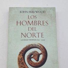 Libros de segunda mano: LOS HOMBRES DEL NORTE ( JOHN HAYWOOD ) BUEN ESTADO. Lote 269223788