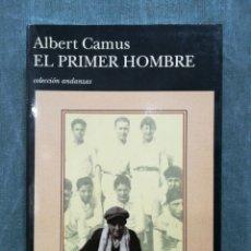 Libros de segunda mano: EL PRIMER HOMBRE - ALBERT CAMUS - COL. ANDANZAS - TUSQUETS EDITORES - 1ª EDICIÓN - 1994. Lote 269268358