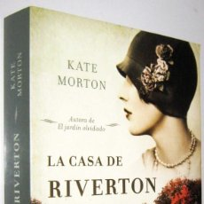 Libros de segunda mano: LA CASA DE RIVERTON - KATE MORTON. Lote 269462293