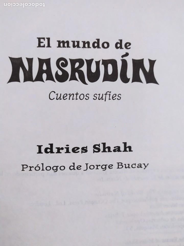 Libros de segunda mano: EL MUNDO DE NASRUDÍN. CUENTOS SUFÍES / IDRIES SHAH / 1ªed.2004. INTEGRAL - Foto 2 - 269479018
