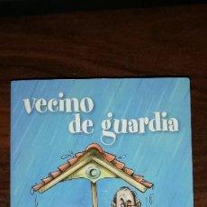 Libros de segunda mano: VECINO DE GUARDIA, JAVIER RONDA Y MARIÁN CAMPRA. 1 EDICIÓN. 2016. Lote 269491498