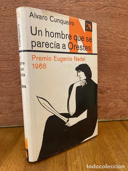 UN HOMBRE QUE SE PARECIA A ORESTES - ALVARO CUNQUEIRO - DESTINO - TAPA DURA Y SOBRECUBIERTA (Libros de Segunda Mano (posteriores a 1936) - Literatura - Narrativa - Otros)