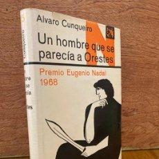 Libros de segunda mano: UN HOMBRE QUE SE PARECIA A ORESTES - ALVARO CUNQUEIRO - DESTINO - TAPA DURA Y SOBRECUBIERTA. Lote 269620508