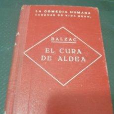 Libros de segunda mano: EL CURA DE ALDEA, H. DE BALZAC. Lote 269622743