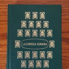 Libros de segunda mano: LA COMEDIA HUMANA (TOMO 3). HONORÉ DE BALZAC. Lote 269728383