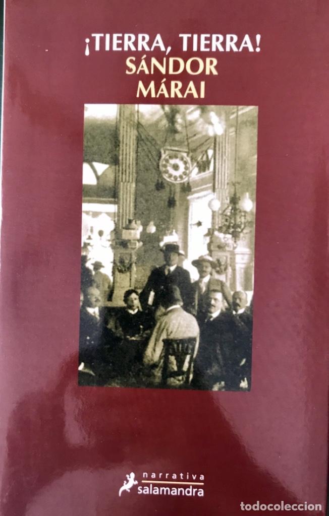 ¡TIERRA, TIERRA! SÁNDOR MÁRAI.- NUEVO (Libros de Segunda Mano (posteriores a 1936) - Literatura - Narrativa - Otros)