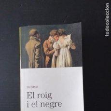 Libros de segunda mano: EL ROIG I EL NEGRE.STENDHAL.. Lote 269772238