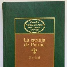 Libros de segunda mano: LA CARTUJA DE PARMA - STENDHAL. Lote 269777428