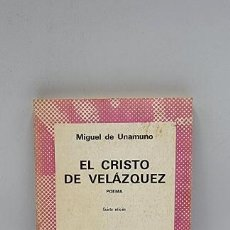 Libros de segunda mano: EL CRISTO DE VELAZQUEZ. MIGUEL DE UNAMUNO. ED. ESPASA. 5ºED. MADRID, 1976. PAGS: 145.. Lote 269804993