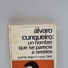 Libros de segunda mano: UN HOMBRE QUE SE PARECIA A ORESTES. ALVARO CUNQUEIRO. ED. DESTINO. 1ºED. BARCELONA, 1981. PAGS: 244.. Lote 269805403