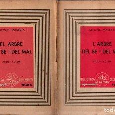 Libros de segunda mano: ALFONS MASERES : EL ARBRE DEL BÉ I DEL MAL - DOS VOLUMS (1937) LA ROSA DELS VENTS - CATALAN. Lote 269933668