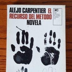 Libros de segunda mano: EL RECURSO DEL MÉTODO. ALEJO CARPENTIER. Lote 269938008