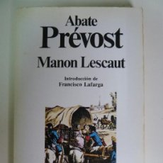 Libros de segunda mano: MANON LESCAUT. ABATE PRÉVOST.. Lote 270097598