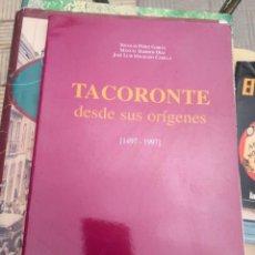 Libros de segunda mano: INTERESANTE LIBRO DE MUNICIPIO TACORONTE DESDE SUS ORÍGENES 1497-1997..DIFÍCIL CONSEGUIR. Lote 270140678