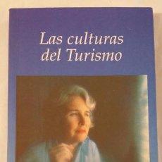 Libros de segunda mano: LAS CULTURAS DEL TURISMO. RELATOS TURISTICOS Y HOTELEROS. Lote 270173478