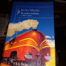 Libros de segunda mano: JAVIER MARÍAS TU ROSTRO MAÑANA. ALFAGUARA 2004. Lote 270179403