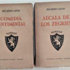 Libros de segunda mano: DOS LIBROS DE RICARDO LEÓN - COMEDIA SENTIMENTAL Y ALCALÁ DE LOS ZEGRIES - VICTORIANO SUÁREZ 1939. Lote 270516058