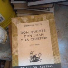 Libros de segunda mano: DON QUIJOTE, DON JUAN Y LA CELESTINA. RAMIRO DE MAEZTU. ESPASA-CALPE - AUSTRAL. Lote 270547493