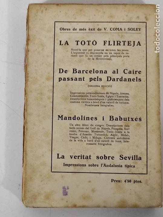 Libros de segunda mano: Foc i Estopa Novel-la - V. Coma Soley - Lliberia Verdaguer - 1934 - Foto 5 - 270674598