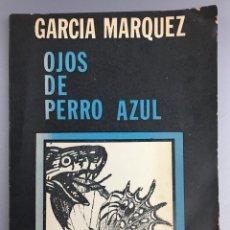Libros de segunda mano: OJOS DE PERRO AZUL - GABRIEL GARCÍA MÁRQUEZ - 1972 - ARGENTINA. Lote 270942018