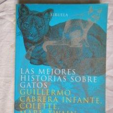 Libros de segunda mano: LAS MEJORES HISTORIAS SOBRE GATOS. 1999. Lote 271356138