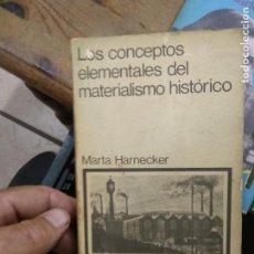 Libros de segunda mano: LOS CONCEPTOS ELEMENTALES DEL MATERIALISMO HISTÓRICO, MARTA HARNECKER. L.8760-1088. Lote 271387103