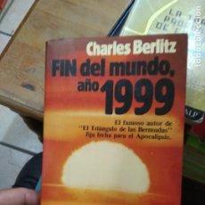Libros de segunda mano: FIN DEL MUNDO, AÑO 1999, CHARLES BERLITZ. L.8760-1095. Lote 271388463